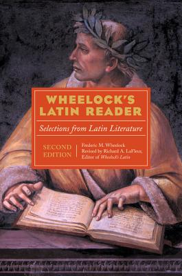 Image for Wheelock's Latin Reader, 2nd Edition: Selections from Latin Literature (The Wheelock's Latin Series)