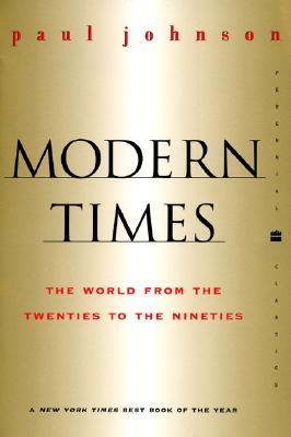 Image for Modern Times  Revised Edition: The World from the Twenties to the Nineties (Perennial Classics)