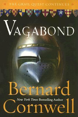 Vagabond: A Novel (Grail Quest), BERNARD CORNWELL