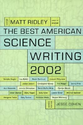 Best American Science Writing 2002, Ridley, Matt; Cohen, Jess [editors]