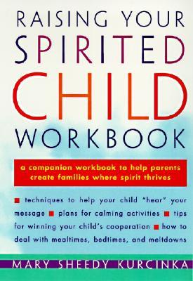 Image for Raising Your Spirited Child Workbook