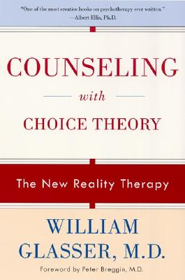 Image for Counseling with Choice Theory