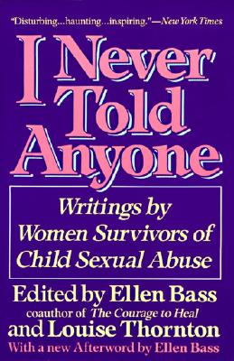 Image for I NEVER TOLD ANYONE : WRITINGS BY WOMEN