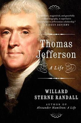 Thomas Jefferson: A Life, Willard Sterne Randall