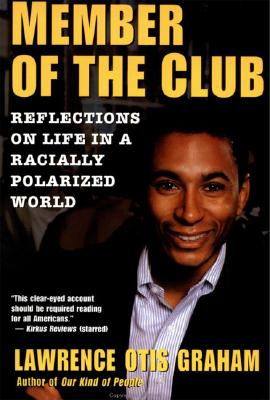 MEMBER OF THE CLUB : REFLECTIONS ON LIFE, LAWRENCE OTI GRAHAM