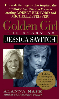 Image for Golden Girl : The Story of Jessica Savitch
