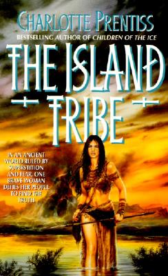 The Island Tribe, CHARLOTTE PRENTISS