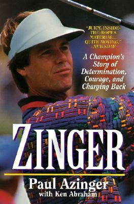 Image for Zinger: A Champion's Story of Determination, Courage, and Charging Back