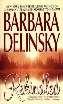 "Rekindled, ""Delinsky, Barbara"""