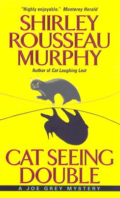 Cat Seeing Double, SHIRLEY ROUSSEAU MURPHY