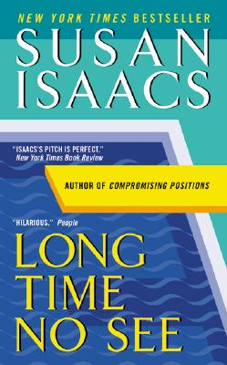 Long Time No See, Isaacs, Susan