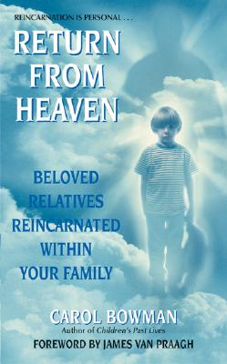Image for Return From Heaven: Beloved Relatives Reincarnated Within Your Family