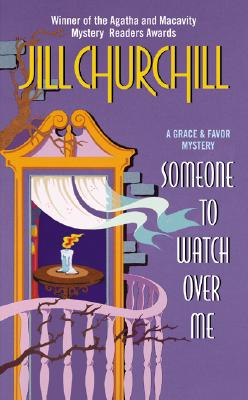Image for Someone to Watch Over Me (Grace & Favor Mysteries (Paperback))