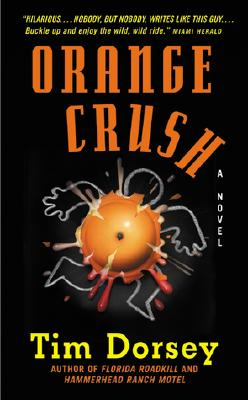 Orange Crush, TIM DORSEY