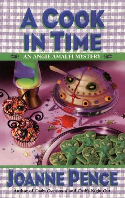 Image for A Cook in Time: An Angie Amalfi Mystery (Angie Amalfi Mysteries)