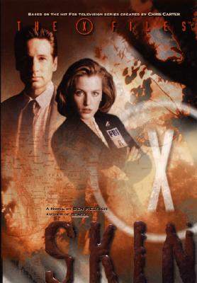 Image for X-Files: Skin (The X-Files)