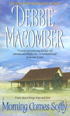 MORNING COMES SOFTLY, Macomber, Debbie