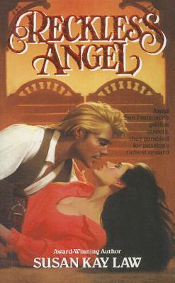 Reckless Angel (Harper Monogram), SUSAN KAY LAW