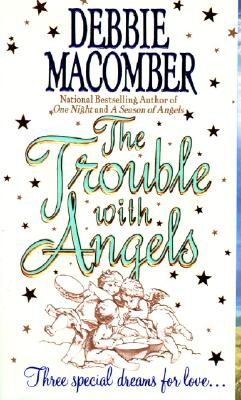 Image for The Trouble with Angels (Harper Monogram)