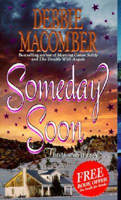 Someday Soon, Debbie Macomber