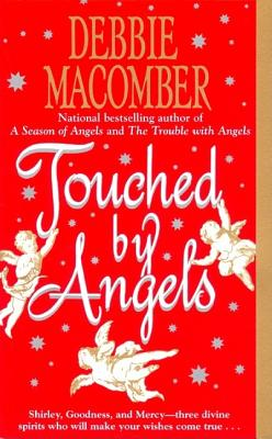 "Touched by Angels, ""Macomber, Debbie"""