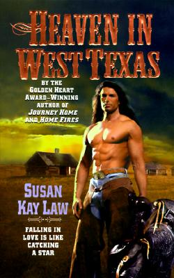 Heaven in West Texas, SUSAN KAY LAW
