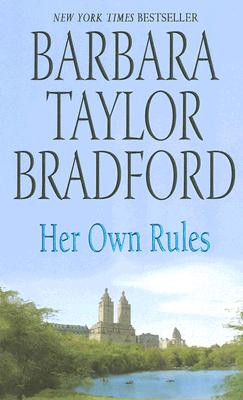 Her Own Rules, BARBARA TAYLOR BRADFORD