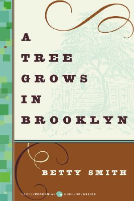Image for A Tree Grows in Brooklyn (Harper Perennial Modern Classics)