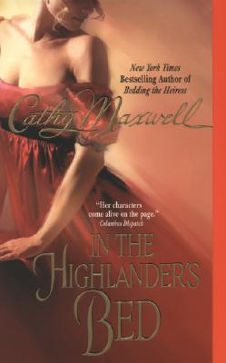 In the Highlander's Bed, CATHY MAXWELL
