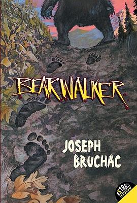 "Bearwalker, ""Bruchac, Joseph"""