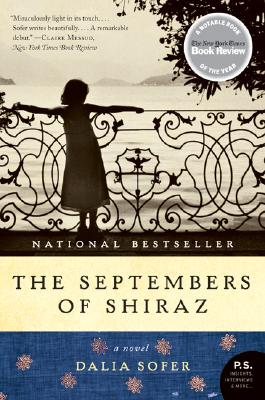The Septembers of Shiraz: A Novel (P.S.), Sofer, Dalia