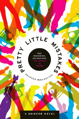 Pretty Little Mistakes: A Do-Over Novel, McElhatton,Heather