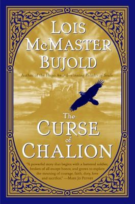 CURSE OF CHALION (CHALION, NO 1) -- BARGAIN BOOK, BUJOLD, LOIS MCMASTER