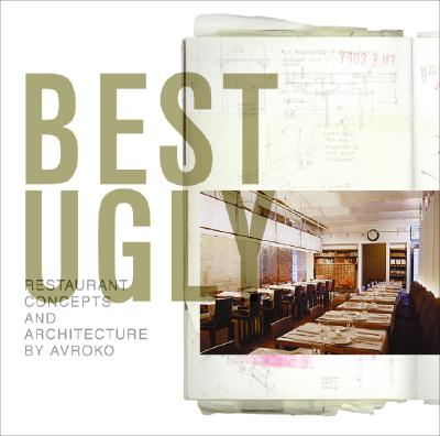 Image for Best Ugly: Restaurant Concepts and Architecture by Avroko