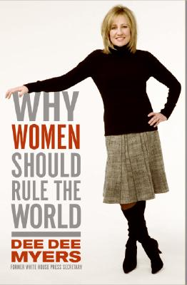 Image for Why Women Should Rule the World