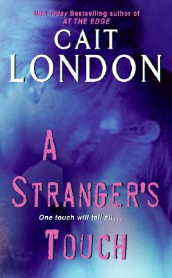 A Stranger's Touch, CAIT LONDON