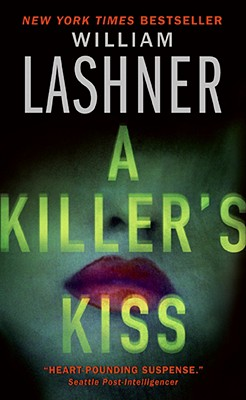 A Killer's Kiss, WILLIAM LASHNER