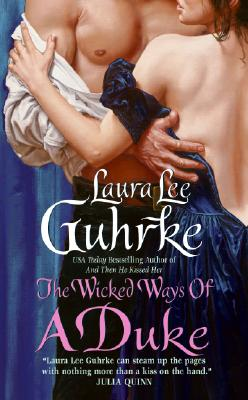 """Wicked Ways of a Duke, The"", ""Guhrke, Laura Lee"""
