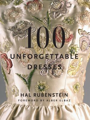 Image for 100 Unforgettable Dresses