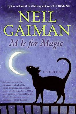 "M Is for Magic, ""Gaiman, Neil"""