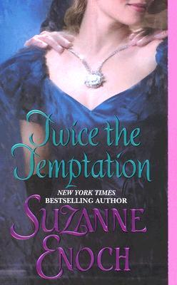 Twice the Temptation, Suzanne Enoch