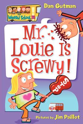Image for My Weird School #20: Mr. Louie Is Screwy!
