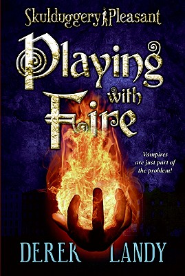 "Image for ""Playing with Fire (Skulduggery Pleasant, Book 2)"""