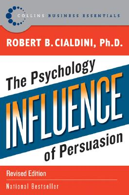 Influence: The Psychology of Persuasion - Revised Edition [used book], Robert B. Cialdini