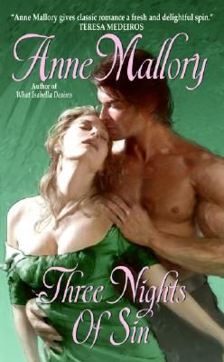"Three Nights of Sin, ""Mallory, Anne"""