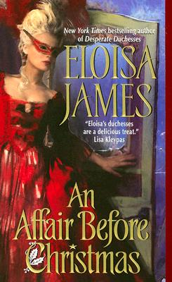 An Affair Before Christmas, ELOISA JAMES