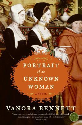 Portrait of an Unknown Woman: A Novel, Vanora Bennett