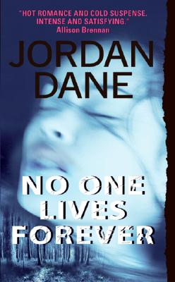No One Lives Forever, Jordan Dane