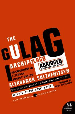 Image for The Gulag Archipelago 1918-1956 : An Experiment in Literary Investigation : Authorized One Volume Abridged Edition