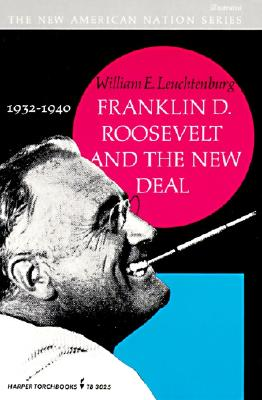 Image for Franklin D. Roosevelt and the New Deal 1932 1940
